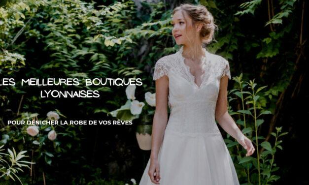 Les meilleures boutiques de robes de mariée à Lyon
